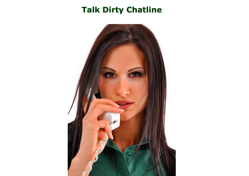 Talk Dirty Chat Line - Mr. Chat Line